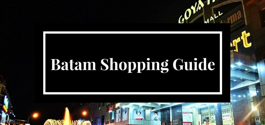 Batam Shopping Guide